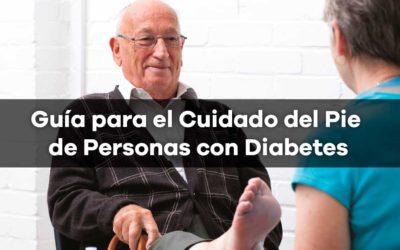 Guía para el Cuidado del Pie de Personas con Diabetes